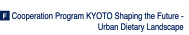Cooperation Program KYOTO Shaping the Future - Urban Dietary Landscape